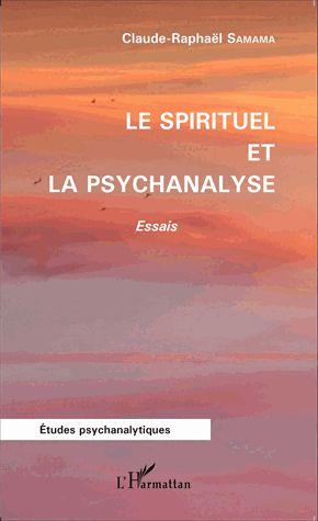 Le spirituel et la psychanalyse