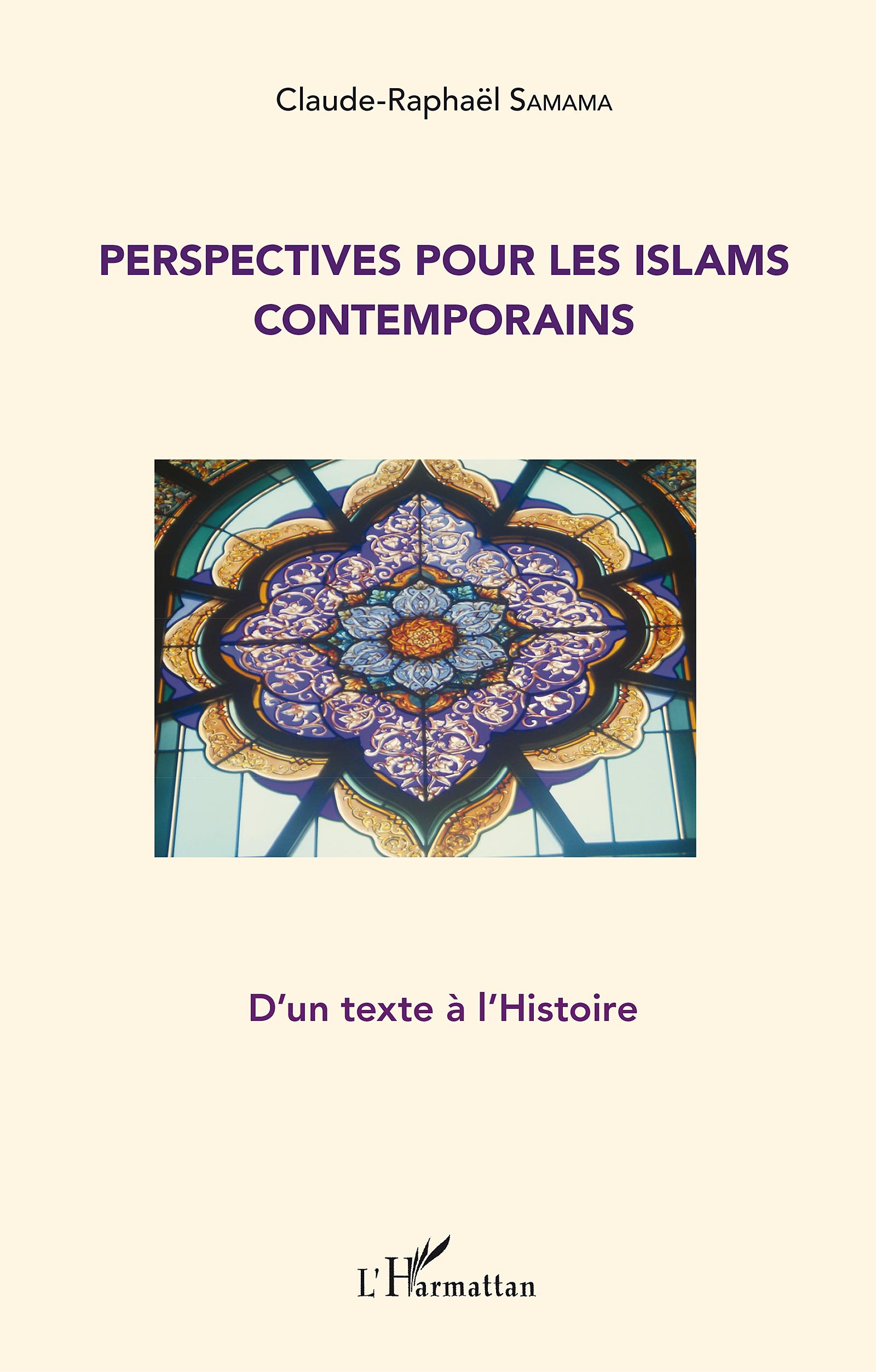 Perspectives pour les islams contemporains